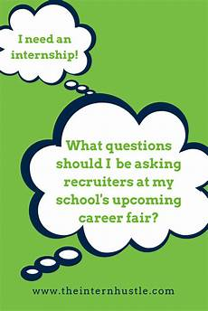 Questions To Ask At A Job Fair Questions To Ask Recruiters At A Career Fair This Or