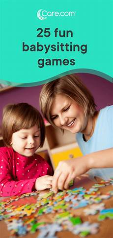 How To Get More Babysitting Jobs 25 Fun Babysitting Games To Play On The Job Care Com