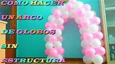 arco de globos arco de globos estructura ideas para decorar fiestas
