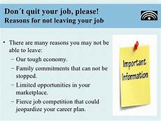 Reasons To Leave Job Don 180 T Quit Your Job Please