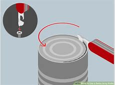 How to Use a Swiss Army Knife   wikiHow