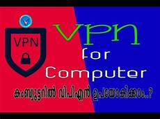 Computers Vpn How To Use Vpn On Pc Computer Youtube