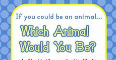 If You Could Be An Animal What Would You Be Aloha Kindergarten Which Animal Would You Be