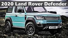 new land rover 2020 2020 land rover defender everything we about the