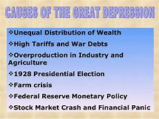 Causes Of The Great Depression Causes Of Great Depression