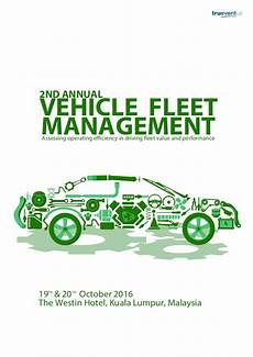 Vehicle Fleet Management Kl Mf08 2nd Annual Vehicle Fleet Management Producer