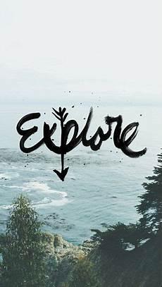 iphone wallpaper travel quotes explore wilderness iphone 6 6 plus wallpaper