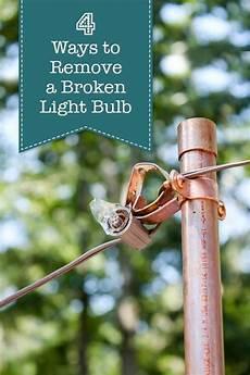 Who Fixes Broken Lights 4 Ways To Remove A Broken Light Bulb Pretty Handy Girl