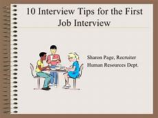 First Job Interview Tips 10 Interview Tips For The High School Student