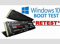 Samsung 950 pro M.2 SSD Windows 10 Boot RETEST 10 sec BOOT