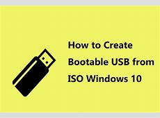 How to Create Bootable USB from ISO Windows 10 for Clean