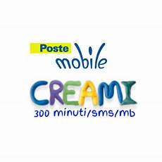poste mobile offerta poste mobile nuova offerta speciale quot creami 300 quot a 5