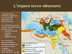 l impero ottomano la turchia tra oriente ed occidente