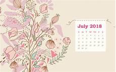 Calendar Backgrounds July 2018 Calendar Wallpapers Wallpaper Cave