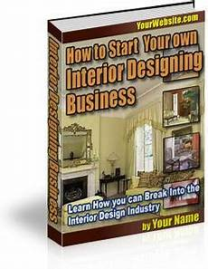 How To Start Your Own Interior Design Business Interior Decoration Software Mb Interior Design