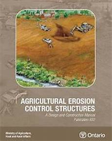 Agricultural Erosion Control Structures A Design And