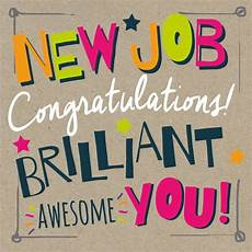 Congrats On New Job Card 15 Best Congratulations On New Job Wishes Pictures