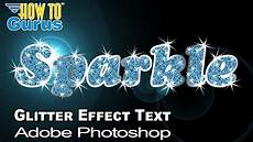 Sparkling Text Photoshop Glitter Effect Tutorial How To Do Sparkling