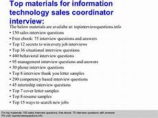 Interview Questions For Information Technology Information Technology Sales Coordinator Interview