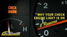 Reasons Why The Check Engine Light Would Come On 8 Reasons Why Your Check Engine Light Is On All Tune