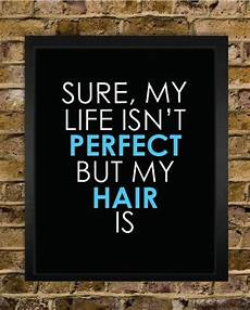 hair quotes items similar to hair quote print hair stylist
