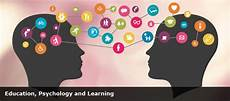 education learning education psychology and learning faculty of education