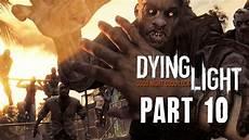 Dying Light Walkthrough Part 10 Dying Light Walkthrough Part 10 Siblings Full Game