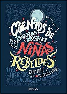 Amazon Com Cuentos De Buenas Noches Para Ni 241 As Rebeldes