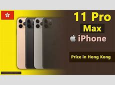 Apple iPhone 11 Pro Max price in Hong Kong   YouTube
