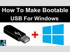 How To Make Bootable USB Pendrive For Windows 7, 8, 10