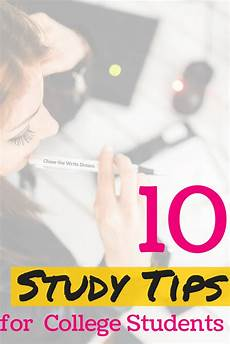 College Study Tips For Freshmen 10 Study Tips For College Students