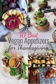 10 best vegan appetizers for thanksgiving happy kitchen