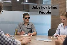Jobs For The Blind And Visually Impaired 11 Best Jobs For Blind People Or Visually Impaired