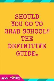 Where Should I Go To Grad School Should You Go To Grad School The Definitive Guide