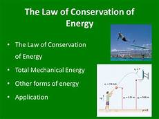 The Law Of Conservation Of Energy The Law Of Conservation Of Energy And Efficiency Physics
