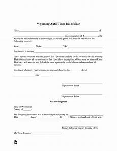 Bill Of Sale With Notary Free Wyoming Bill Of Sale Forms Pdf Eforms Free