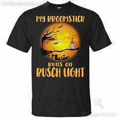 Busch Light Costume My Broomstick Runs On Busch Light Funny Halloween