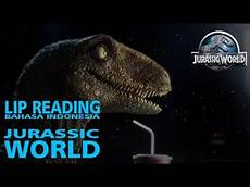 Jurassic World Malvorlagen Bahasa Indonesia Lip Reading Bahasa Indonesia Jurassic World