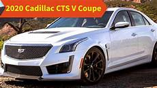 Cadillac Coupe 2020 by 2020 Cadillac Cts V Coupe Redesign Price Specs