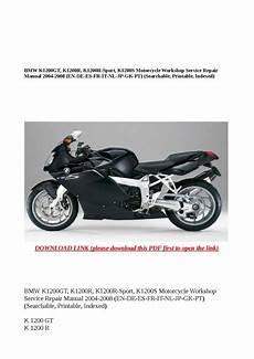 Bmw K1200gt K1200r K1200r Sport K1200s Motorcycle