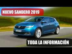 nouveau dacia 2019 dacia sandero 2019 toda la informaci 243 n
