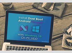 Install Dual boot Android Nougat 7.0 With Windows 10/8.1/7