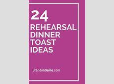 24 Rehearsal Dinner Toast Ideas   Rehearsal dinner toasts