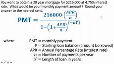 Payment Formula Calculating Loan Payments For A Mortgage Youtube