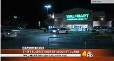 Walmart Security Guard Walmart Security Guard Shoots Alleged Thief In The Back