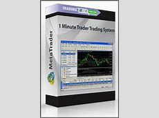 1 Minute Trader Trading System   Trading Forex