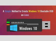 How to Easily Create Windows 10 Bootable USB on Ubuntu or