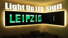Alcohol Light Up Signs How To Make A Huge Light Up Led Sign Youtube