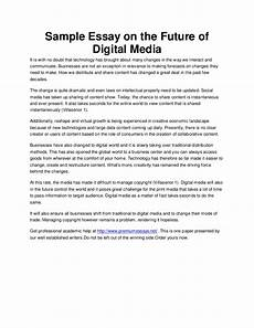 Essay About Future Sample Essay On The Future Of Digital Media