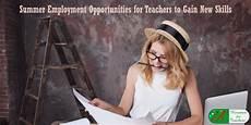 Summer Employment Summer Employment Opportunities For Teachers